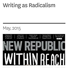 Writing as Radicalism (       UNABRIDGED) by Anna Wiener Narrated by C. James Moore