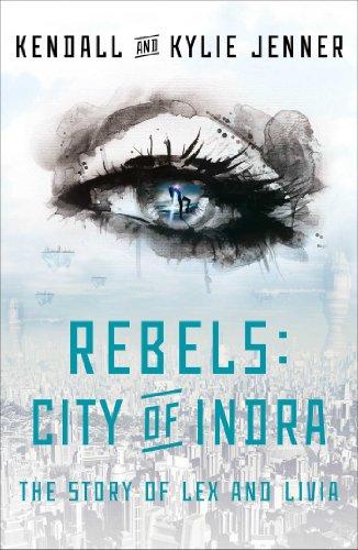 Kylie Jenner  Kendall Jenner - Rebels: City of Indra