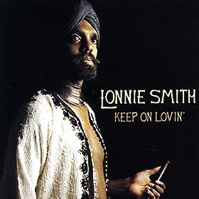 Lonnie Smith - Keep On Lovin'