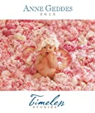 Anne Geddes 2015 Monthly/Weekly Planner Calendar: Timeless Stories