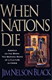 When Nations Die: Ten Warning Signs of a Culture in Crisis