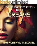 Dreams (Psychic Awakening series Book 3)