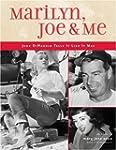 Marilyn Joe & Me
