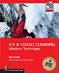 Ice and Mixed Climbing: Modern Techni...