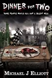 Dinner For Two,: (A post apocalyptic horror story.)