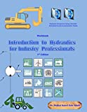img - for Introduction to Hydraulics for Industry Professionals: Work Book book / textbook / text book
