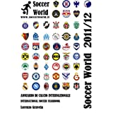 Soccer World 2011/12 (Italian Edition)