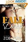 Fall Deep: Navy SEAL military romance...