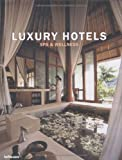 Luxury Hotels : Spa & Wellness, édition en langue anglaise