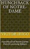 Image of Hunchback of Notre-Dame: Hunchback of Notre-Dame: French Learning Edition (Learn French Book 3)