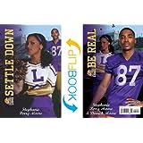 Settle Down / Be Real (Cheer Drama / Baller Swag) (Lockwood High Series) (Lockwood Lions)
