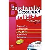 Bescherelle, l'essentiel: Pour mieux s'exprimer a l'ecrit et a l'oral (French Edition) (0320080471) by Bescherelle