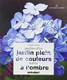PROFITER D'UN JARDIN PLEIN DE COULEURS MEME A