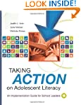 Taking Action on Adolescent Literacy:...