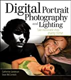 img - for Digital Portrait Photography and Lighting: Take Memorable Shots Every Time book / textbook / text book