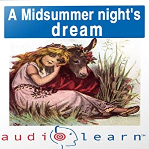 A Midsummer Night's Dream AudioLearn Study Guide: AudioLearn Literature Classics | [AudioLearn Editors]
