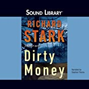 Dirty Money | [Richard Stark]