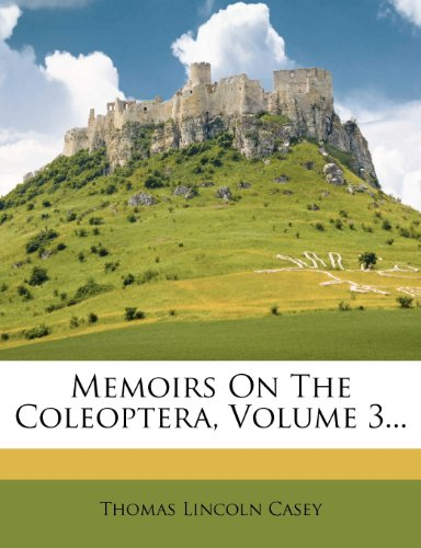Memoirs On The Coleoptera, Volume 3...