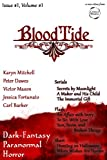 img - for BloodTideZine Issue 1, Volume 1 - a dark-fantasy / paranormal / horror ezine book / textbook / text book