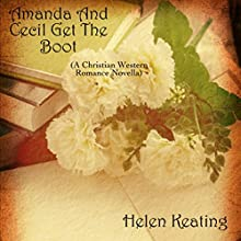 Amanda and Cecil Get the Boot: A Christian Western Romance Novella (       UNABRIDGED) by Vanessa Carvo Narrated by Joe Smith