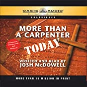 More Than a Carpenter Today | [Josh McDowell]