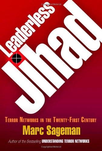Leaderless Jihad: Terror Networks In The Twenty-First Century front-211305