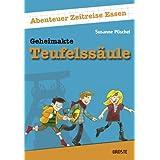 """Geheimakte Teufelss�ule: Abenteuer Zeitreise Essenvon """"Susanne P�schel"""""""