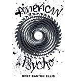 Bret Easton Ellis American Psycho (Picador 40th Anniversary Edition)