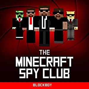 Minecraft: The Minecraft Spy Club Audiobook