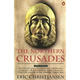 The Northern Crusadesby Eric Christiansen