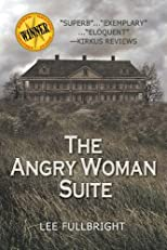The Angry Woman Suite