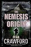 The Nemesis Origin: Volume 1 (Warner & Lopez)