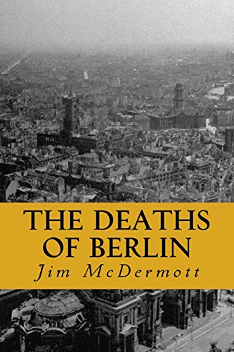 the-deaths-of-berlin-the-second-otto-fischer-novel