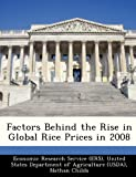 img - for Factors Behind the Rise in Global Rice Prices in 2008 book / textbook / text book