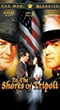 To the Shores of Tripoli [VHS] [Import USA]