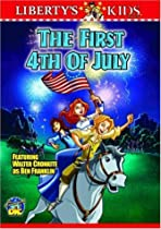 Liberty's Kids - The First Fourth of July