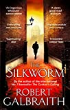 The Silkworm (Cormoran Strike Book 2) (English Edition)