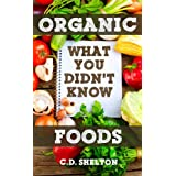 Organic Foods: What You Didn&#39;t Know