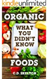 Organic Foods: What You Didn't Know