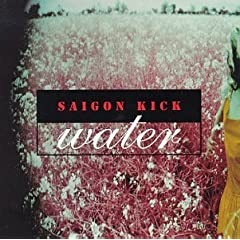Saigon Kick - Water