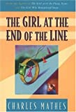 img - for The Girl at the End of the Line (Girl Series) book / textbook / text book