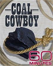 60 Minutes - Coal Cowboy