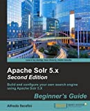 Apache Solr 5.x Beginner's Guide - Second Edition