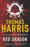 Thomas Harris Red Dragon: (Hannibal Lecter)