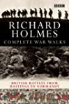 The Complete War Walks: From Hastings...