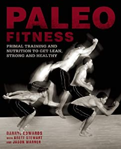 Paleo Fitness by Darryl Edwards