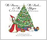 img - for The Princess, the Pearls & the Pekingese: Celebrate Christmas book / textbook / text book