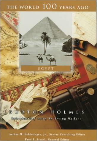 Egypt (World 100 Years Ago) written by Burton Holmes