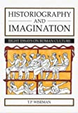 img - for Historiography and Imagination: Eight Essays on Roman Culture (University of Exeter Press - Exeter Studies in History) book / textbook / text book