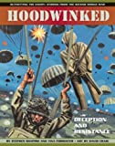 Hoodwinked: Deception and Resistance (Outwitting the Enemy: Stories from World War II)